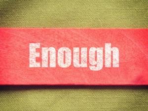 + Enough May 09 30912811_s