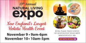 Natural Living Expo New England's Largest Holistic Health Event @ Royal Plaza Trade Center